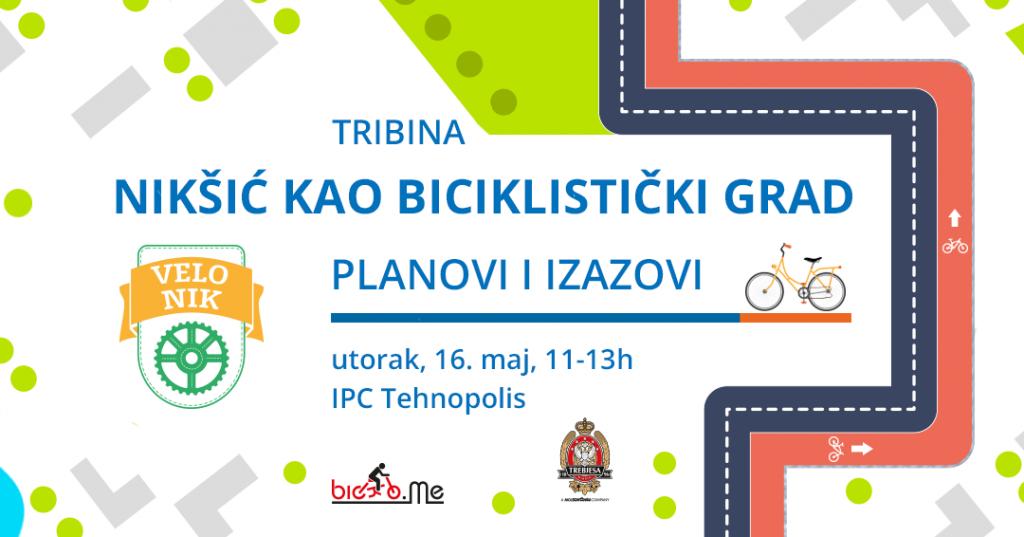 """Tribina """"Nikšić kao biciklistički grad: planovi i izazovi"""""""
